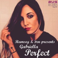 Ramsey & Fen ft. Gabriella - Perfect (Remixes)