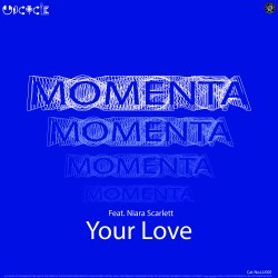 Momenta ft. Niara Scarlett - Your Love EP